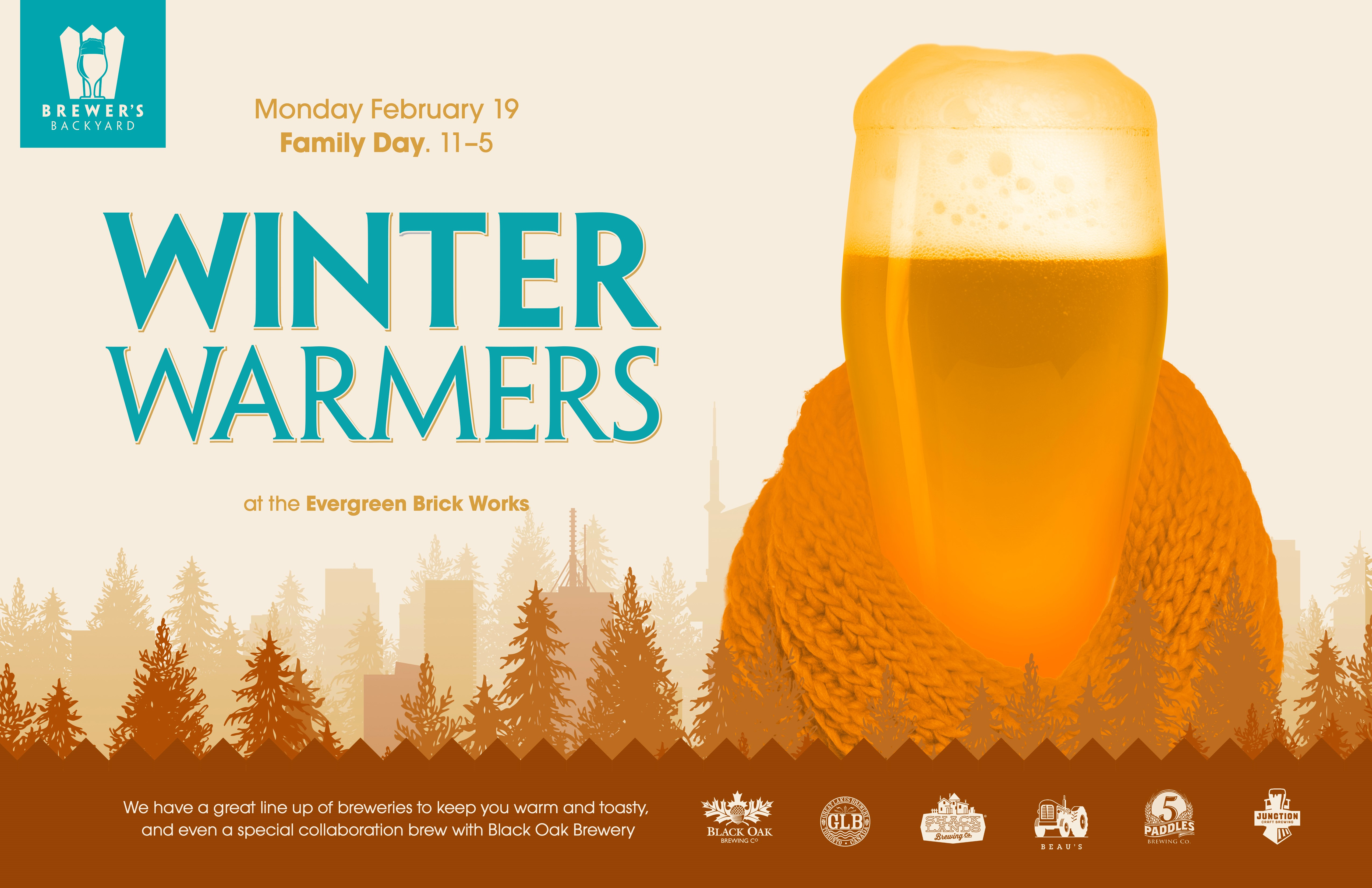 Brewer's Backyard, Monday February 19. Family Day, 11am-5pm. Winter Warmers at the Evergreen Brick Works.