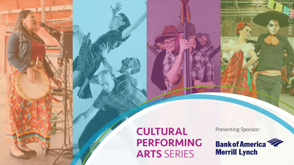 Cultural Performing Arts Series presenting sponsor: Bank of America Merrill Lynch