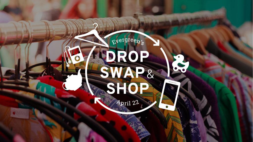 Drop Swap & Shop   April 22, 2018