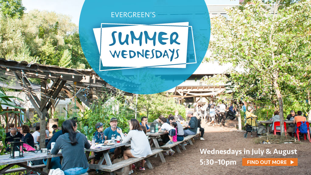 Summer Wednesdays, Wednesdays in July & August 5:30-10pm. Find out more!