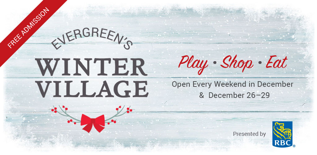 Evergreen's Winter Village: Opening Day Saturday, December 2