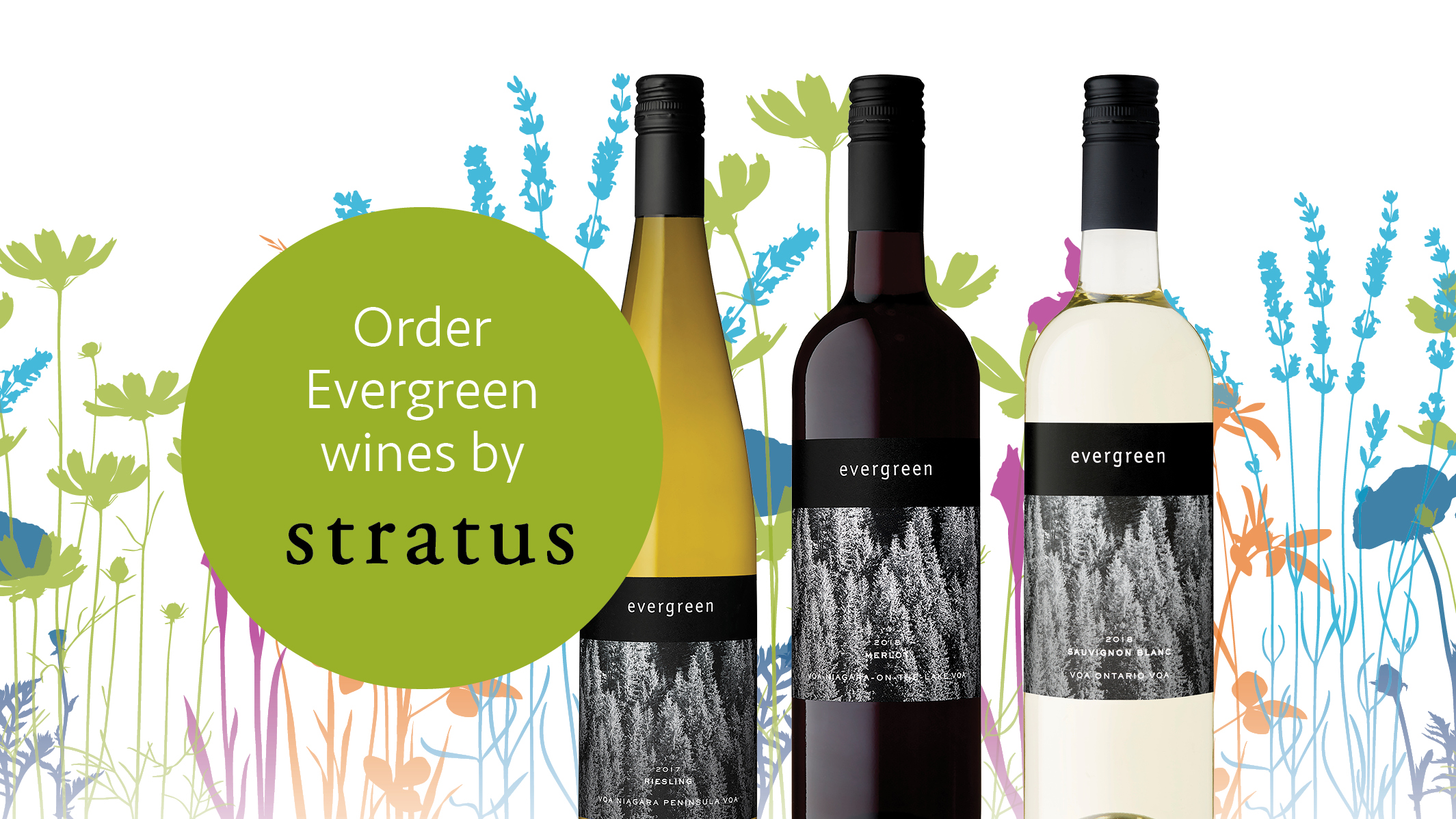 Order your evergreen wines by stratus