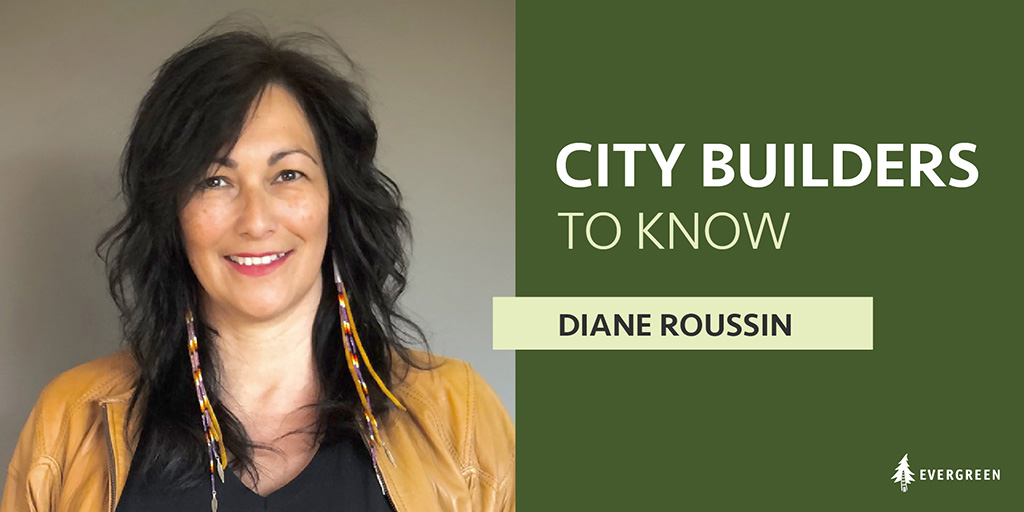 City Builders to Know, Diane Roussin
