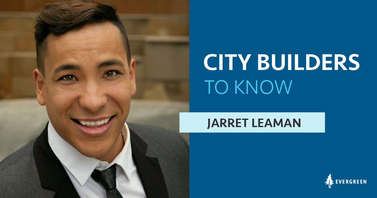 City Builders to Know, Jarret Leaman
