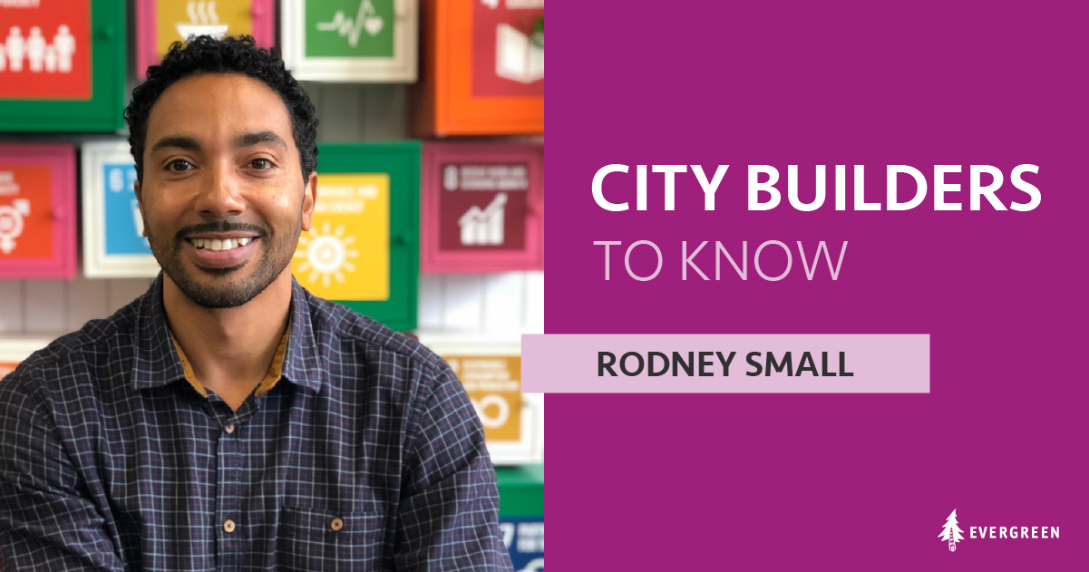 City Builders to Know, Rodney Small
