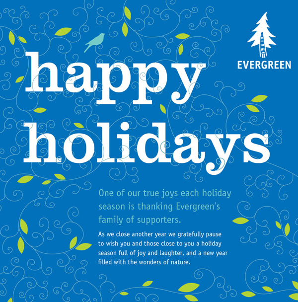 happy holidays from Evergreen!
