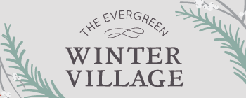 The Evergreen Winter Village
